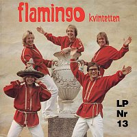 Flamingokvintetten – Flamingokvintetten 13