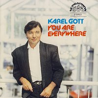 Karel Gott – You Are Everywhere