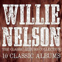 Willie Nelson – The Classic Albums Collection
