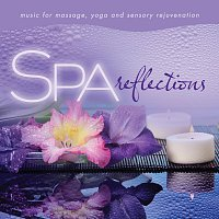 David Arkenstone – Spa - Reflections: Music For Massage, Yoga, And Sensory Rejuvenation