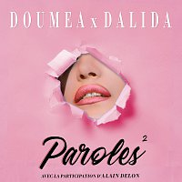 Doumea, Dalida, Alain Delon – Paroles paroles