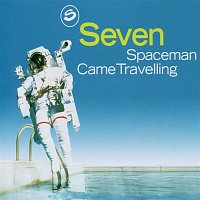 Seven – Spaceman Came Travelling