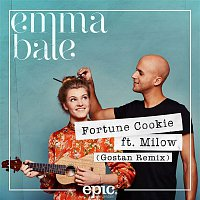Emma Bale, Milow – Fortune Cookie (Gostan Remix)