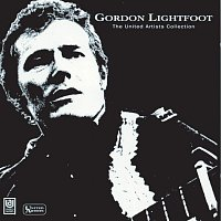 Gordon Lightfoot – The United Artists Collection