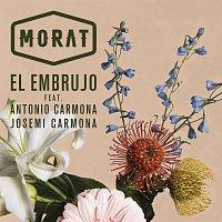 Morat, Antonio Carmona, Josemi Carmona – El Embrujo