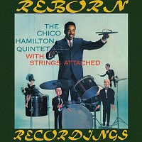 Chico Hamilton – With Strings Attached (HD Remastered)