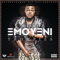 AB Crazy, Trompies – Emoyeni