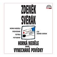 Zdeněk Svěrák – Svěrák: Horká neděle aneb Vynechané povídky