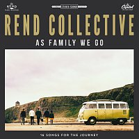 Rend Collective – As Family We Go [Deluxe Edition]