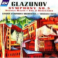 London Symphony Orchestra, Yondani Butt – Glazunov: Symphony No. 3; Stenka Razin; The 2 Serenades