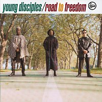 Young Disciples – Road To Freedom