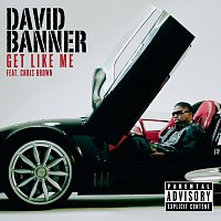 David Banner, Chris Brown – Get Like Me