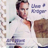 Uwe Kroger – All I want