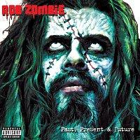 Rob Zombie – Past, Present & Future
