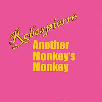 Robespierre – Another Monkey's Monkey