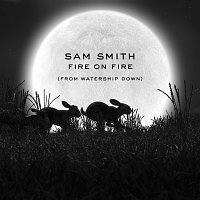 "Sam Smith – Fire On Fire [From ""Watership Down""]"