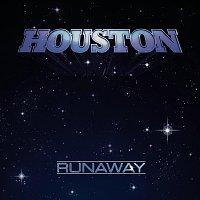 Houston – Runaway