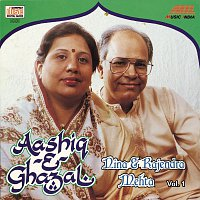 Nina Mehta, Rajendra Mehta – Aashiq -E- Ghazal  Vol. 1