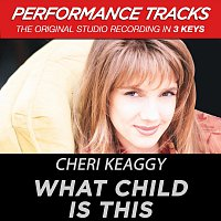 Cheri Keaggy – What Child Is This [Performance Tracks]
