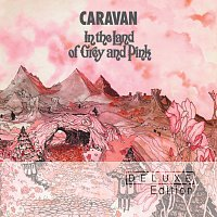 Caravan – In The Land Of Grey & Pink 40th Anniversary