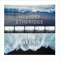 Melissa Etheridge – The Awakening