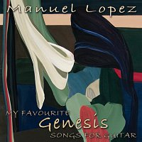 Manuel López – My favourite Genesis songs for guitar