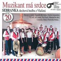 Sebranka – Muzikant má srdce