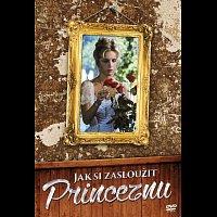 Různí interpreti – Jak si zasloužit princeznu DVD