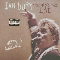 Ian Dury & The Blockheads – Live! Warts 'n' Audience...Plus!