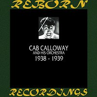 Cab Calloway And His Orchestra – 1938-1939 (HD Remastered)