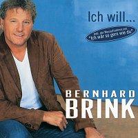 Bernhard Brink – Ich will