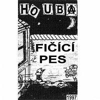 Houba – Fičící pes