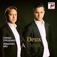 Sebastian Bru & Stefan Stroissnig – A Deux