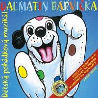 Různí interpreti – Dalmatin Barvička - dětský pohádkový muzikál