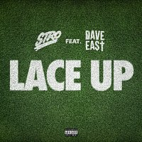 Stro, Dave East – Lace Up