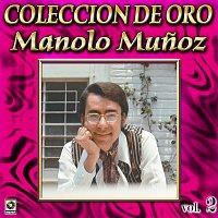 Manolo Munoz – Colección De Oro, Vol. 2