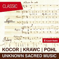 Kocor, Krawc, Pohl: Unknown Sacred Music