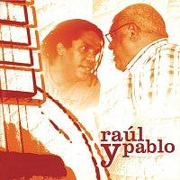 Pablo Milanés – Raúl Y Pablo