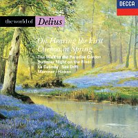 John Shirley-Quirk, Richard Hickox, Sir Neville Marriner, London Symphony Chorus – The World of Delius