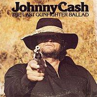 Johnny Cash – The Last Gunfighter Ballad