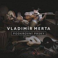 Vladimír Merta – Podkrovní pásky