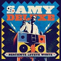 Samy Deluxe – Beruhmte letzte Worte [Special Edition]