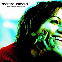 Martina Sorbara – The Cure For Bad Deeds