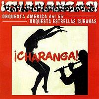 Estrellas Cubanas, Orquesta America Del 55 – ?Charanga!