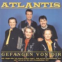 Atlantis – Gefangen von Dir