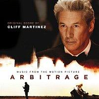 Cliff Martinez – Arbitrage ((Original Motion Picture Soundtrack))