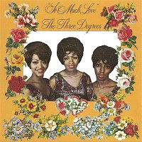 The Three Degrees – So Much Love (Expanded Edition)