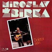 Miroslav Žbirka – Doktor Sen