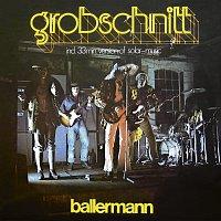 Grobschnitt – Ballermann [Remastered 2015]