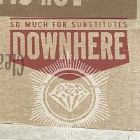 Downhere – So Much For Substitutes